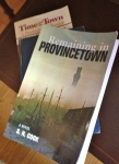 Reading some books about Provincetown will get you in the mood for your visit.